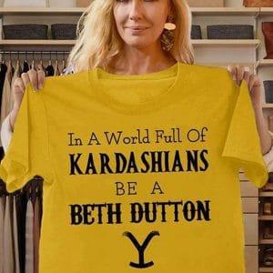 Beth Dutton In the World Full off KaradarshIans Be Like Yellow Shirt